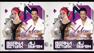 Berna Öztürk feat Ali Güven - Yolcu 2015