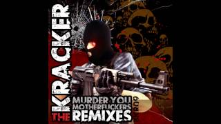 06. The Kracker - Murder You Motherfuckers (Adreim999 Remix)