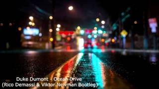 Duke Dumont - Ocean Drive (Rico Demassi & Viktor Newman Bootleg)