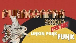 Linkin Park Versão Funk - Confra 16/2