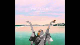 TWICEYOUNG | Separate You (Audio)