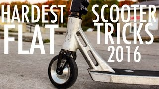 WORLD'S HARDEST SCOOTER TRICKS 2018 (Flat)