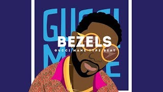 Bezels(Gucci Mane x Young Dolph x Zaytoven Type Beat 2017)(Prod. By Jay Bunkin)