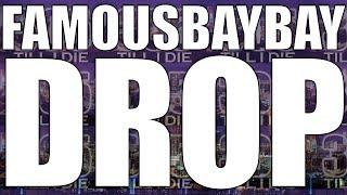 FamousBayBay Ft Big Mac & DJ Cali Smooth - (Regular) Drop Reloaded + DL