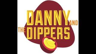 No Way Back - Danny and the Dippers (Music Video)