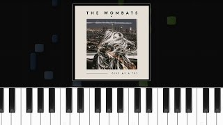 The Wombats - Give Me A Try Piano Tutorial - Cover - How To Play - Synthesia