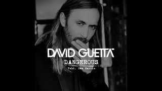 David Guetta - Dangerous (lyrics)