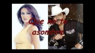 Ninel Conde Que No Te Asombre  (feat. Joan Sebastian) Letra