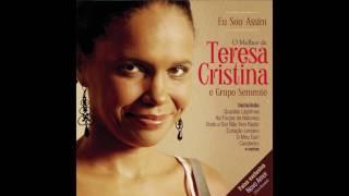 Teresa Cristina - As Forças Da Natureza