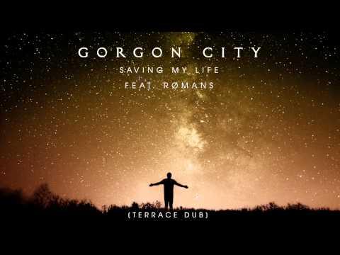 gorgon-city-saving-my-life-terrace-dub-gorgon-city