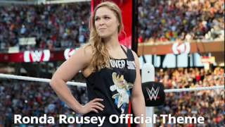 WWE- Ronda Rousey Official Theme Song