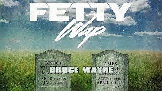 Fetty Wap - All For You (Bruce Wayne)
