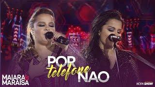 Maiara e Maraisa – Por Telefone Não - DVD Ao Vivo Em Campo Grande