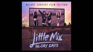05  You Gotta Not- little mix - audio
