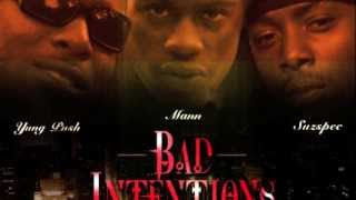 Bad Intentionz  (roll in club and smoke my weed)