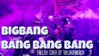 [English Cover] BIGBANG (빅뱅) - 뱅뱅뱅 (BANG BANG BANG) by JANNY