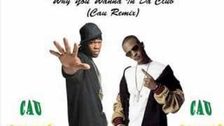T.I. vs. 50 Cent - Why you wanna in da club (mashup)
