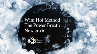 Wim Hof Method The Power Breath New 2016