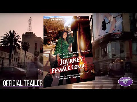 "New Movie Alert! - ""Journey of a Female Comic"" - Coming Soon!"