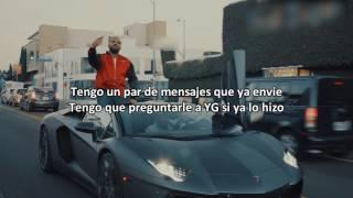 YG - Why You Always Hatin'? Ft Drake, Kamaiyah (Subtitulado Español)