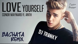 Justin Bieber - Love Yourself (Cover) DJ Tronky Bachata Remix
