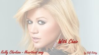 Kelly Clarkson   Haertbeat Song with Choir HD by Rolf Rattay