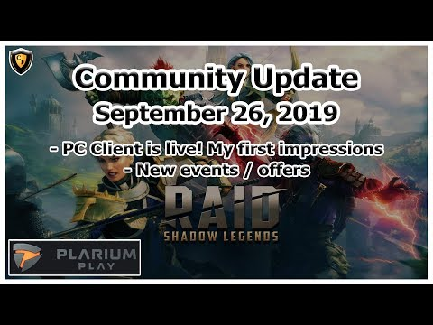 RAID Shadow Legends | Community Update Sep 26, 2019 | PC Client! Events / Tournaments