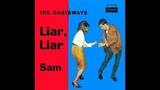 The Castaways & Pierre Liar, Liar