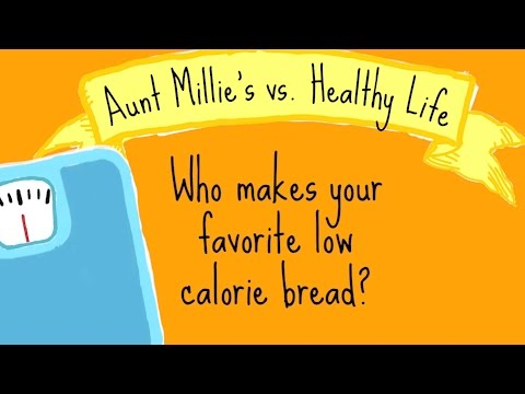Aunt Millie's vs. Healthy Life: Who Makes Your Favorite Low Calorie Bread?