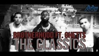 Brotherhood ft. Ghetts | The Classics [Music Video]: SBTV