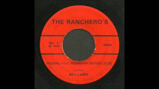 The Ranchero's - Pickin' Wild Mountain Berries - Country 45
