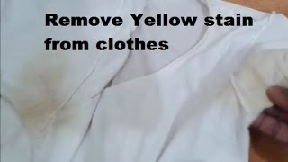 Remove Yellow stain from clothes