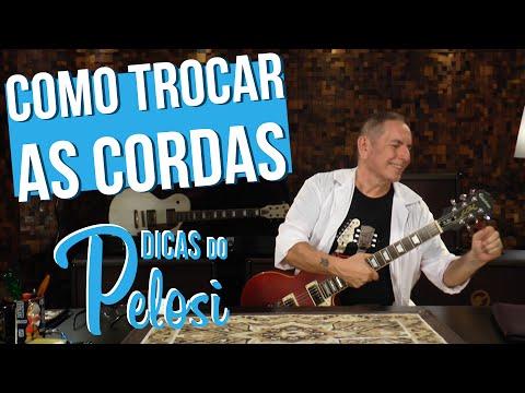 COMO TROCAR AS CORDAS DA GUITARRA LES PAUL - Dicas do Pelosi #5