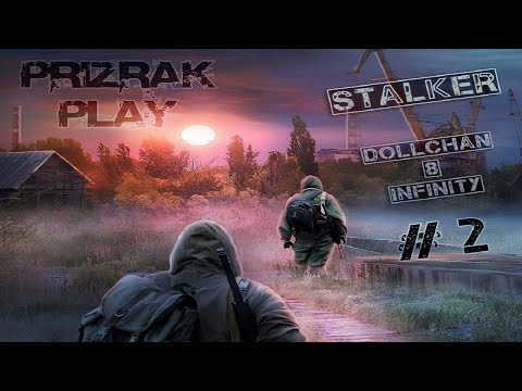 #2   СТРИМ   S.T.A.L.K.E.R   DOLLCHAN 8 INFINITY   ПЛАТФОРМА    CALL OF CHERNOBYL