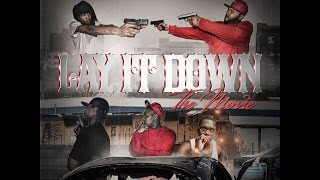 Yung Cat - Lay It Down (The Movie) @YungCatBgm