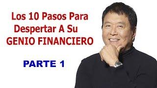Los 10 Consejos de Robert Kiyosaki Para Despertar Su Genio Financiero