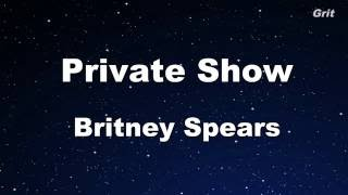 Private Show - Britney Spears Karaoke 【With Guide Melody】 Instrumental