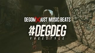 Degom - #DegDeg Freestyle (Prod Just Music Beats)