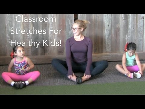 Classroom Stretches For Healthy Kids!