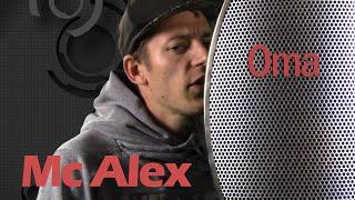 M.C Alex - Oma