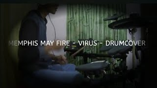 Memphis May Fire - VIRUS ( Drum Cover )
