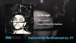The Weeknd - In The Night Instrumental / Beat