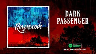 Ravenscode - Dark Passenger (Official Lyrics)
