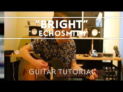 echosmith-bright-guitar-tutorial-extra-echosmith