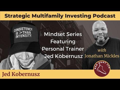 Mindset Series w/ Personal Trainer Jed Kobernusz