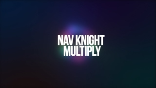 【Future House】Nav Knight - Multiply