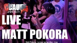 Matt Pokora - Le jour qui se rêve - Live - C'Cauet sur NRJ