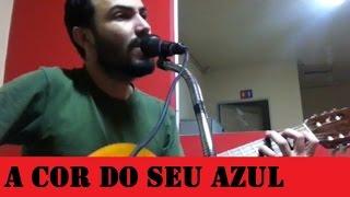 Jorge Barboza - A Cor do Seu Azul (#7 - Calendário-Canção 02/08)