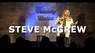 Steve McGrew - Phones Get You In Trouble - Comedy Works