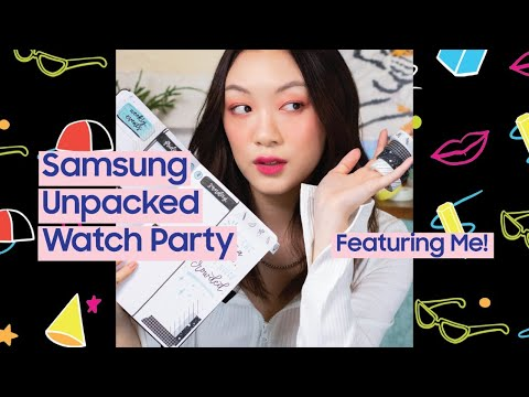 Official Watch Party: LIVE reaction to Samsung Unpacked!